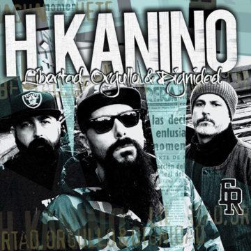 h-kanino-libertad-orgullo-dignidad