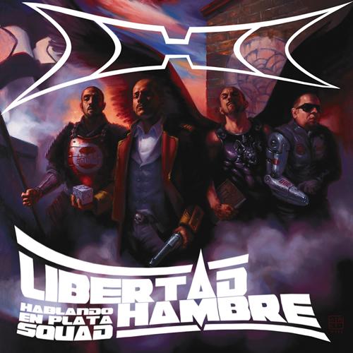 Hablando-En-Plata-Squad-Libertad-Hambre