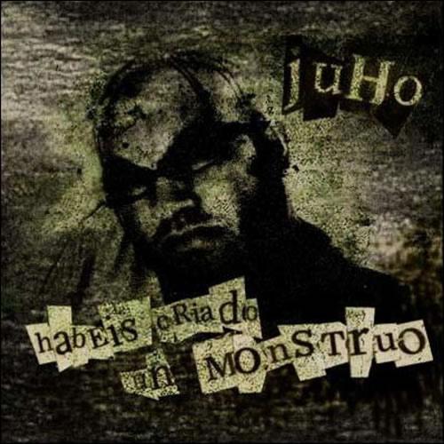 Juho-Habeis-Criado-Un-Monstruo